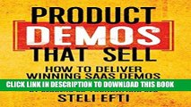 Best Seller Product Demos That Sell: How to Deliver Winning SaaS Demos Free Read