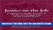 [READ] EBOOK Justice on the Job: Perspectives on the Erosion of Collective Bargaining in the