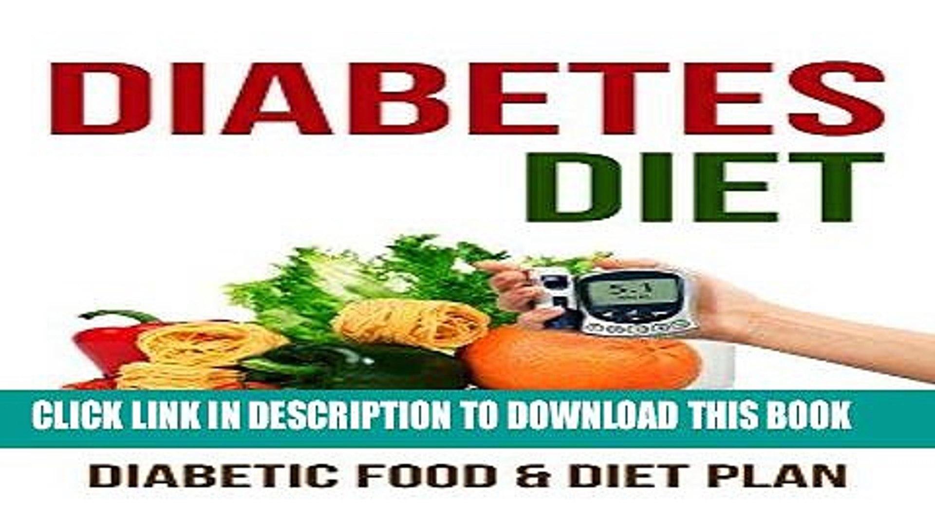 Best Seller Diabetes Diet: Diabetic Food   Diet Plan Free Read