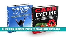 Best Seller Carb Cycling Box Set #1: Carb Cycling Diet + Carb Cycling Recipes: Secrets To Rapid