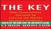 [READ] EBOOK The Key: How Corporations Succeed by Solving the World s Toughest Problems ONLINE