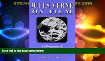 EBOOK ONLINE  Jules Verne on Film: A Filmography of the Cinematic Adaptations of His Works, 1902