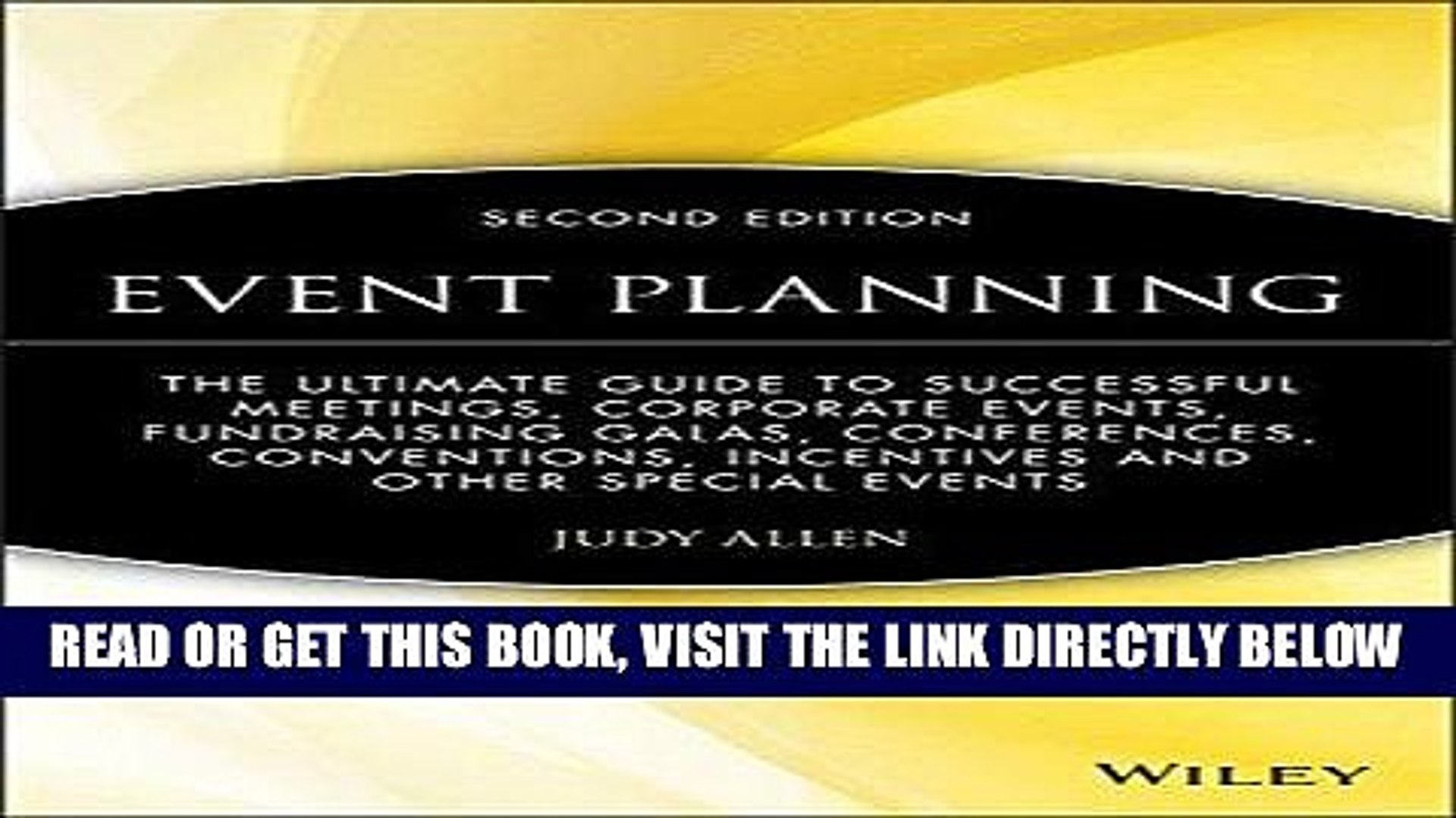 [READ] EBOOK Event Planning: The Ultimate Guide To Successful Meetings, Corporate Events,