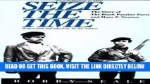 [FREE] EBOOK Seize the Time: The Story of the Black Panther Party and Huey P. Newton BEST COLLECTION