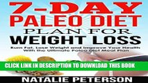 Best Seller PALEO DIET PLAN: 7-Day Paleo Diet Plan for Weight Loss: Burn Fat, Lose Weight and