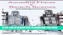 Best Seller Amazing Places   Beach Sceneries: Coloring Books For Adults Featuring Amazing Places