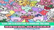 Best Seller Kawaii Alpacas: A Super Cute Coloring Book (Kawaii, Manga and Anime Coloring Books for