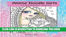 Ebook Anime Doodle Girls: Coloring Book (Volume 2) Free Read