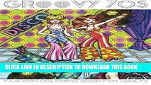 Best Seller Groovy 70s: Fashion Coloring Book for Adults: Adult Coloring Books Fashion, 1970s