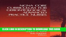 [FREE] EBOOK NGNA Core Curriculum for Gerontological Advanced Practice Nurses ONLINE COLLECTION