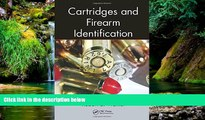 Must Have  Cartridges and Firearm Identification (Advances in Materials Science and Engineering)