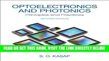 [READ] EBOOK Optoelectronics   Photonics: Principles   Practices (2nd Edition) ONLINE COLLECTION