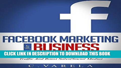 Best Seller Facebook Marketing for Business: Learn to create a successful campaign,Advertise your