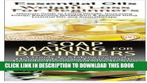 Ebook Essential Oils   Weight Loss for Beginners   Soap Making For Beginners (Essential Oils Box