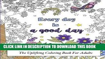Best Seller Coloring Inspirational Quotes: The Uplifting Coloring Book For Adults (Beautiful Adult