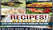 Ebook Recipes! - Breakfast Recipes, Lunch Recipes, Dinner Recipes, Sugar Free Recipes, Low Sodium