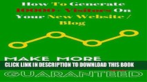 Ebook How To Generate10000+ Visitors On Your New Website / Blog: Make More Money Guaranteed Free