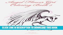 Best Seller Angel Flower Girl Coloring Book 5: Angels, Demons, Fairies, Cat Girls And Other