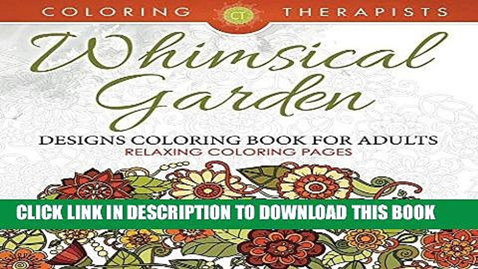 Ebook Whimsical Garden Designs Coloring Book For Adults - Relaxing Coloring Pages (Garden Designs