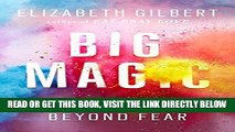 [FREE] EBOOK Big Magic: Creative Living Beyond Fear ONLINE COLLECTION