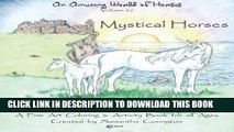 Best Seller An Amazing World of Horses volume #2 Mystical Horses: Mystical Horses a fine art