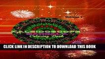 Ebook Kaleidoscope Mandala Vol.1: Coloring Book (Kaleidoscope Mandala Coloring Book) (Volume 1)