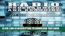 Best Seller Radio Programming and Branding: The Ultimate Podcasting and Radio Branding Guide Free