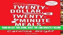 [FREE] EBOOK Twenty-Dollar, Twenty-Minute Meals*: *For Four People BEST COLLECTION