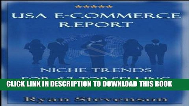 Best Seller USA E-Commerce Report   Niche Trends For 63 Top-Selling Product Categories Free Read