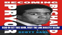 [FREE] EBOOK Becoming Richard Pryor ONLINE COLLECTION
