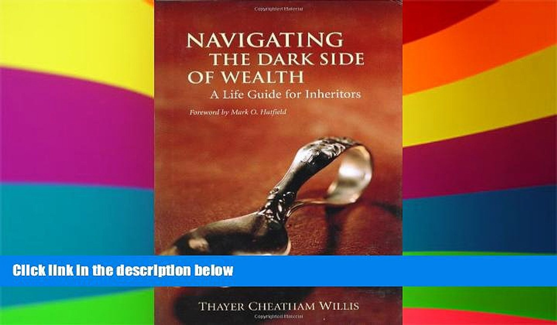 Navigating the Dark Side of Wealth A Life Guide for Inheritors