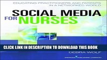 [READ] EBOOK Social Media for Nurses: Educating Practitioners and Patients in a Networked World