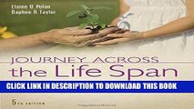 [FREE] EBOOK Journey Across the Life Span: Human Development and Health Promotion BEST COLLECTION