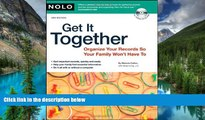 Must Have  Get It Together: Organize Your Records So Your Family Won t Have To (book with CD-Rom)