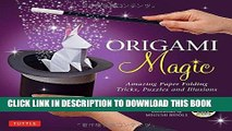 Best Seller Origami Magic Kit: Amazing Paper Folding Tricks, Puzzles and Illusions [Origami Kit