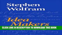[BOOK] PDF Idea Makers: Personal Perspectives on the Lives   Ideas of Some Notable People New BEST