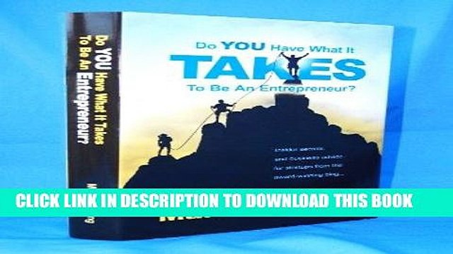 Best Seller Do YOU Have What It Takes To Be An Entrepreneur? Free Read