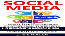 Ebook Social Media: Social Media Marketing Strategy From The Experts - How To Dominate Social