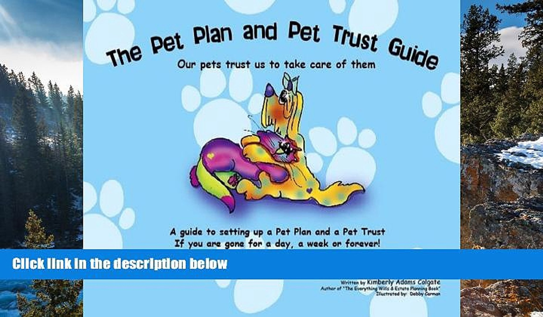 Full Online [PDF]  The Pet Plan and Pet Trust Guide: Our Pets Trust Us to Take Care of Them; A