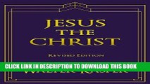 [Ebook] Jesus the Christ (Collected Works of Walter Kasper) (The Collected Works of Walter Kasper)