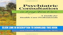 [READ] EBOOK Psychiatric Consultation in Long-Term Care: A Guide for Health Care Professionals