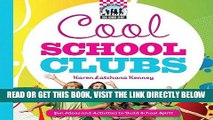[PDF] FREE Cool School Clubs: [Fun Ideas and Activities to Build School Spirit] (Cool School