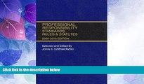 Big Deals  Professional Responsibility, Standards, Rules   Statutes, 2009-2010 Abridged ed.  Best