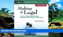 Must Have  Making It Legal: A Guide to Same-Sex Marriage, Domestic Partnerships   Civil Unions