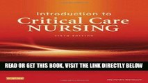 [EBOOK] DOWNLOAD Introduction to Critical Care Nursing, 6e (Sole, Introduction to Critical Care