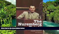 Must Have  The Nuremberg Trials: The Nazis and Their Crimes Against Humanity  READ Ebook Full Ebook