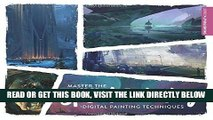[EBOOK] DOWNLOAD Master the Art of Speed Painting: Digital Painting Techniques GET NOW