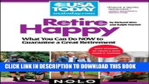 Best Seller Retire Happy: What You Can Do Now to Guarantee a Great Retirement (USA TODAY/Nolo