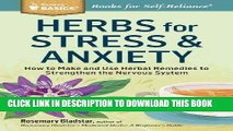 Ebook Herbs for Stress   Anxiety: How to Make and Use Herbal Remedies to Strengthen the Nervous