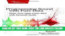 [Free Read] Programming Sound with Pure Data: Make Your Apps Come Alive with Dynamic Audio Full